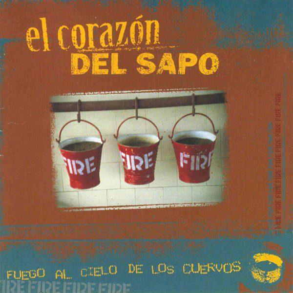 LP EL CORAZON DEL SAPO_FUEGO AL CIELO
