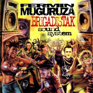 LP_FERMIN MUGURUZA_BRIGADISTAK