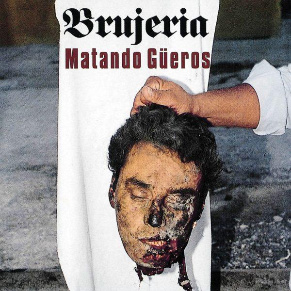 LP_BRUJERIA_MATANDO GUEROS